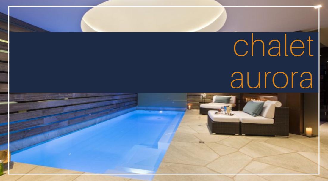 chalet aurora luxury rentals